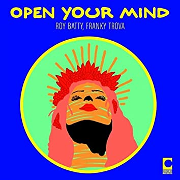 Open Your Mind (Extended Mix)