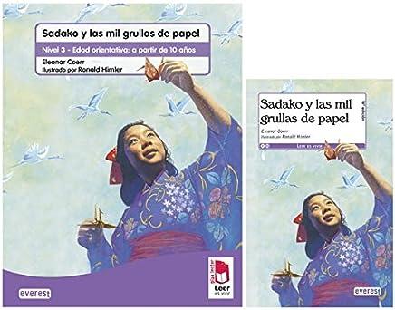 Pack Plan Lector. 10 años. Sadako: Nivel 3 - Edad orientativa: a partir de 10 años