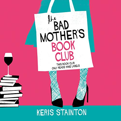 The Bad Mothers' Book Club audiobook cover art
