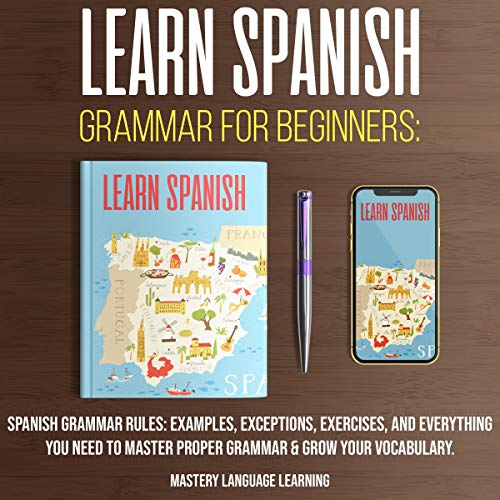 Learn Spanish Grammar for Beginners  By  cover art