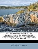 Das Judenschreinsbuch der Laurenzpfarre zu Köln (German Edition)