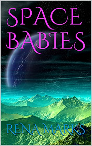 Space Babies (Purple People Book 1)
