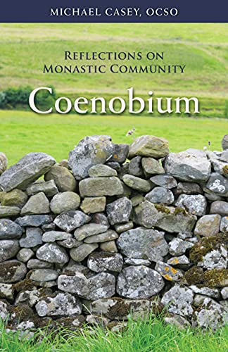 Coenobium, 64: Reflections on Monastic Community (Monastic Wisdom, Band 64)