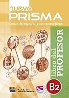 Nuevo Prisma B2: Tutor Book: Curso de Espanol Para Extranjeros. Libro del Profesor