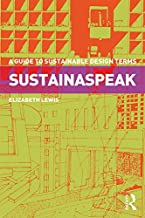 Sustainaspeak: A Guide to Sustainable Design Terms