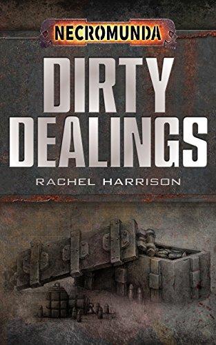 Dirty Dealings (Necromunda) (English Edition)