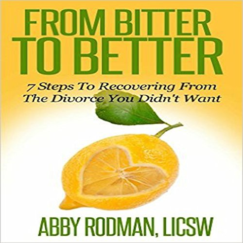 From Bitter to Better audiobook cover art