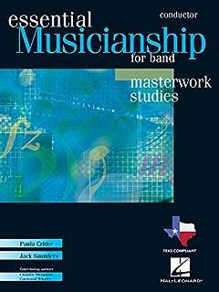 Essential Musicianship for Band: Conductor: Masterwork Studies