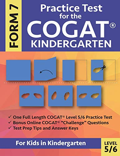 Practice Test for the COGAT Form 7 Kindergarten Level 5/6: Gifted and Talented Test Prep for Kinderg