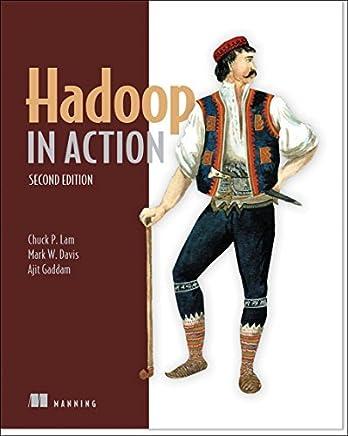 Hadoop in Action by Chuck Lam (2016-03-31)
