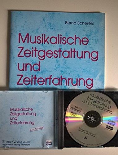 Themenhefte Musik in der Sekundarstufe II / Musikalische Zeitgestaltung und Zeiterfahrung