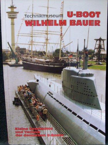 Technikmuseum U-Boot ,,Wilhelm Bauer