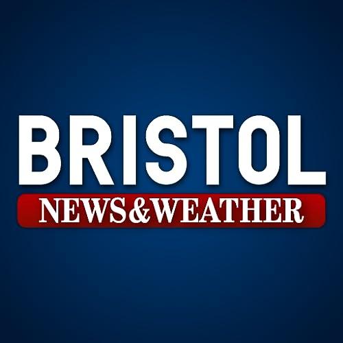 Bristol News & Weather