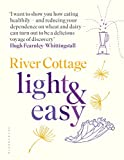 River Cottage Light & Easy: Healthy Recipes for Every Day (English Edition)