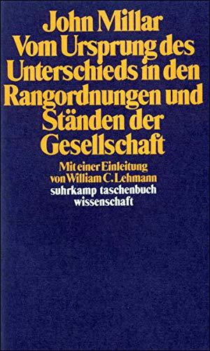 Vom Ursprung des Unterschieds in den Rangordnungen und Ständen der Gesellschaft (suhrkamp taschenbuch wissenschaft)