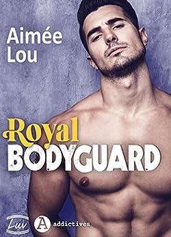 Royal Bodyguard par [Aimée Lou]