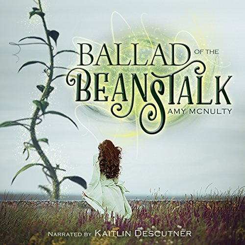 Ballad of the Beanstalk audiobook cover art
