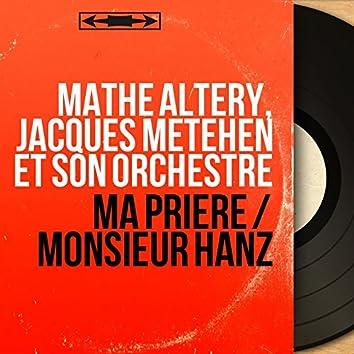 Ma prière / Monsieur Hanz (Mono Version)