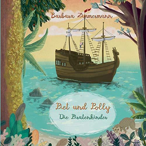 Piet und Polly: Die Piratenkinder