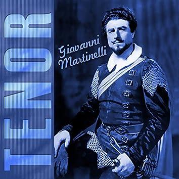 Giovanni Martinelli: Tenor