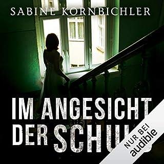 Im Angesicht der Schuld                   Autor:                                                                                                                                 Sabine Kornbichler                               Sprecher:                                                                                                                                 Vanida Karun                      Spieldauer: 9 Std. und 51 Min.     178 Bewertungen     Gesamt 4,4