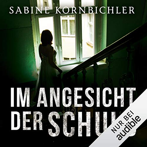 Im Angesicht der Schuld                   By:                                                                                                                                 Sabine Kornbichler                               Narrated by:                                                                                                                                 Vanida Karun                      Length: 9 hrs and 51 mins     4 ratings     Overall 4.8