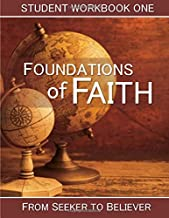 Foundations of Faith: Student Workbook 1: From Seeker to Believer