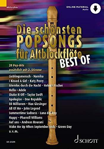 Die schönsten Popsongs für Alt-Blockflöte BEST OF: 20 Pop-Hits. 1-2 Alt-Blockflöten. Ausgabe mit Online-Audiodatei.