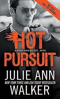 Hot Pursuit (Black Knights Inc. Book 11) by [Julie Ann Walker]