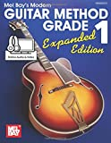 Modern Guitar Method Grade 1, Expanded Edition: Expanded Edition