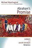 Abraham's Promise: Judaism and Jewish-Christian Relations (Radical Traditions) (Radical Traditions (Paperback))