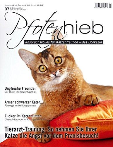 Pfotenhieb, Ausgabe 7: Patient Katze (Pfotenhieb / Anspruchvolles für Katzenfreunde – das Bookazin)