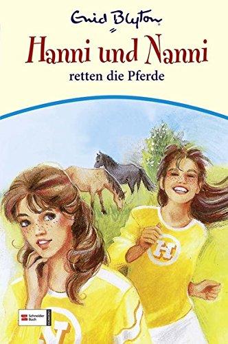Hanni & Nanni, Band 19: Hanni und Nanni retten die Pferde