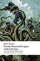 Twenty Thousand Leagues Under the Seas (Oxford World's Classics)