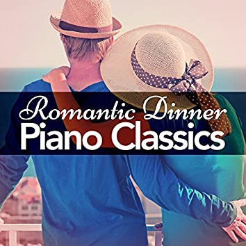 Romantic Dinner Piano Classics