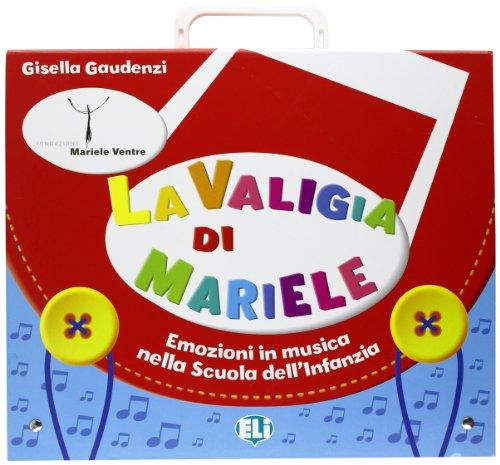 La valigia di Mariele. 7 fascicoli per l'insegnante-Quaderno operativo per l'alunno. Con poster. Per la Scuola materna e elementare. Con CD Audio