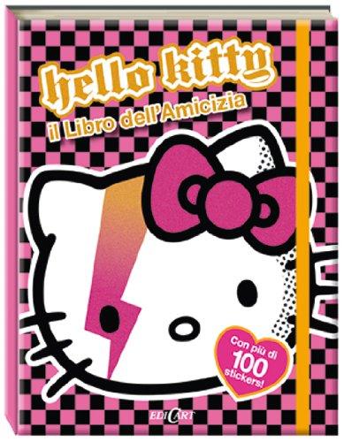 Il libro dell'amicizia. Hello Kitty. Ediz. illustrata