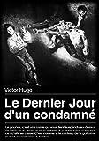 Le Dernier Jour d'un condamné - Format Kindle - 1,99 €
