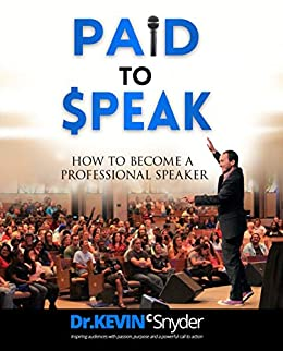 How To Become A Professional Speaker by Kevin Snyder ebook deal