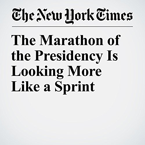 The Marathon of the Presidency Is Looking More Like a Sprint copertina