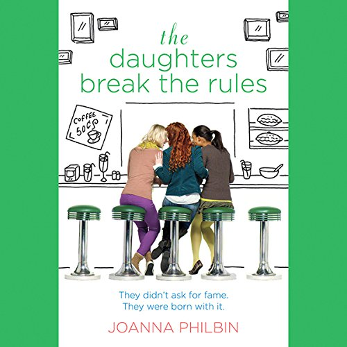 The Daughters Break the Rules audiobook cover art