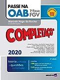 Passe na OAB - Completaco - 1a. fase FGV - Teoria Unificada e Questoes Comentadas (Em Portugues do Brasil)