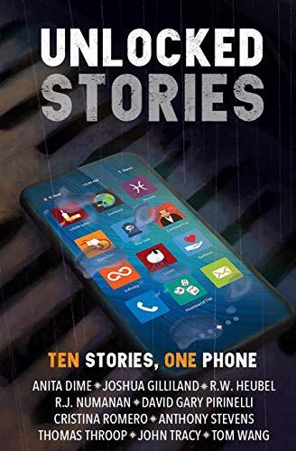 Unlocked Stories: Ten Stories, One Phone