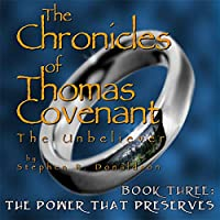 The Power That Preserves (Chronicles of Thomas Covenant the Unbeliever)
