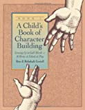 A Child's Book of Character Buil...