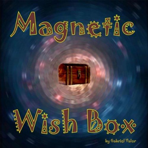Magnetic Wish Box, Magnetische Wunschbox, Caja magnética de los deseos, Boîte magnétique à souhaits