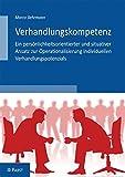 Expert Marketplace - Dr. Marco Behrmann - Verhandlungskompetenz - Ein persönlichkeitsorientierter und situativer Ansatz zur Operationalisierung individuellen Verhandlungspotenzials
