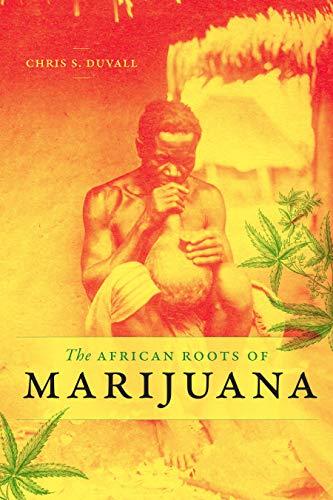 Duvall, C: African Roots of Marijuana