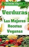 Verduras: Recetas Fáciles y Rápidas