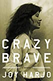Image of Crazy Brave: A Memoir